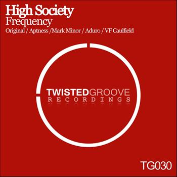 High Society - Frequency