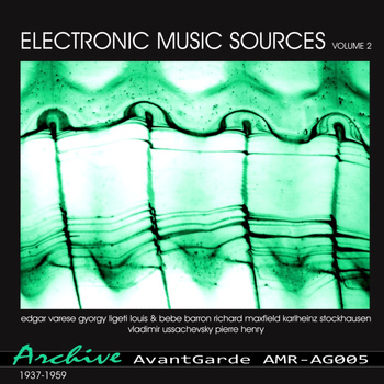 Various Artists - Electronic Music Sources Vol.2 (1937-1959)