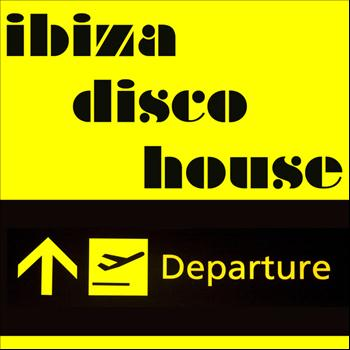 Various Artists - Ibiza Disco House