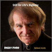 Ricky Ford - Still On Life's Highway