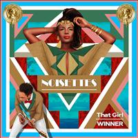 Noisettes - That Girl / Winner