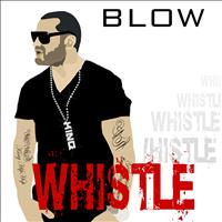 Blow - Whistle