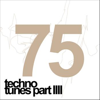 Various Artists - 75 Techno Tunes Part 4