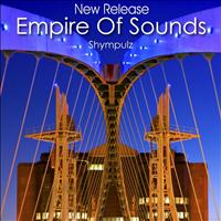 Shympulz - Empire of Sounds New Release