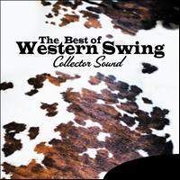Various Artists - The Best of Western Swing (Collector Sound)