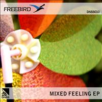 Freebird - Mixed Feelings