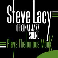 Steve Lacy - Plays Thelonious Monk (Original Jazz Sound)