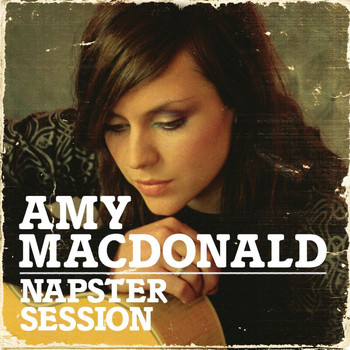Amy MacDonald - This Is The Life (Napster Session)
