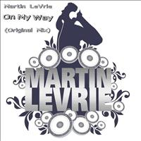 Martin Levrie - On My Way (Original Mix)