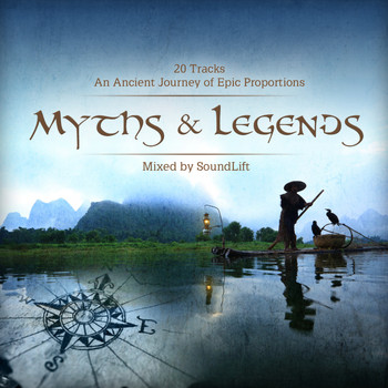 Various Artists - Myths & Legends (Mixed By SoundLift)