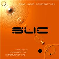 Star Under Construction - Hyperunactive (Original Mix)