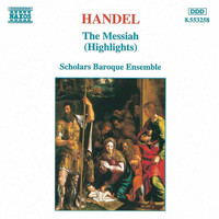 Scholars Baroque Ensemble - Handel: Messiah (Highlights)