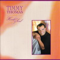 Timmy Thomas - Heart & Soul