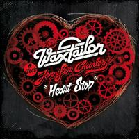 Wax Tailor - Heart Stop (feat. Jennifer Charles) - EP