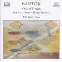Jenő Jandó - Bartok: Piano Music, Vol. 3: Out of Doors - Ten Easy Pieces - Allegro Barbaro