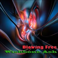 Wishbone Ash - Blowing Free