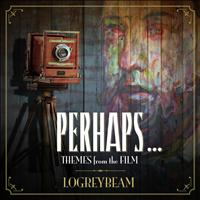 Logreybeam - Perhaps