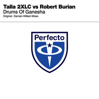 Talla 2XLC vs Robert Burian - Drums Of Ganesha