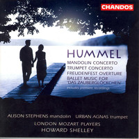 London Mozart Players - Hummel: Overture in D Major / Mandolin Concerto in G Major / Trumpet Concerto in E Major