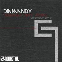 Diamandy - Dissamble Dirty Atoms