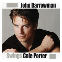 John Barrowman - John Barrowman Swings Cole Porter