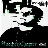 Professa Dank - Another Chapter