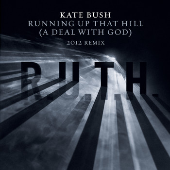 Kate Bush - Running Up That Hill (A Deal With God) [2012 Remix]