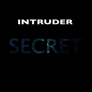 Intruder - Secret Between Us
