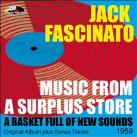Jack Fascinato - Music From A Surplus Store - A Basket Full of New Sounds
