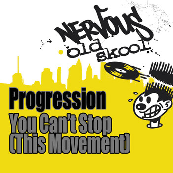 Progression - You Can't Stop [This Movement]