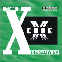X-Code - The Slow EP (XII Unmixed Tracks)
