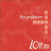 The Produxer - Love Dream