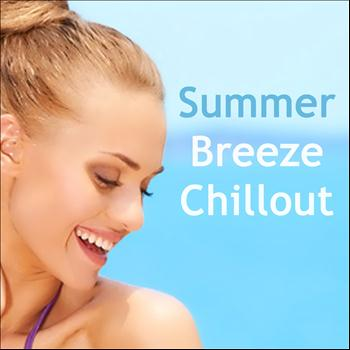 Various Artists - Summer Breeze Chillout