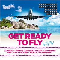 DJ Fly - Get Ready to Fly