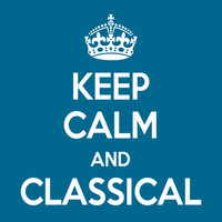 Various Artists - Keep Calm and Classical