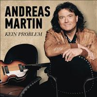 Andreas Martin - Kein Problem