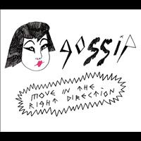 Gossip - Move In The Right Direction