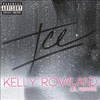 Kelly Rowland - ICE (Explicit Version)