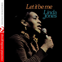 Linda Jones - Let It Be Me (Digitally Remastered)