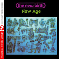 New Birth - New Age (Digitally Remastered)