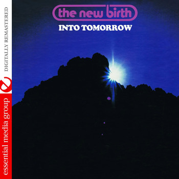 New Birth - Into Tomorrow (Digitally Remastered)
