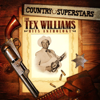 Tex Williams - Country Superstars: The Tex Williams Hits Anthology