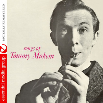 Tommy Makem - Songs Of Tommy Makem (Digitally Remastered)