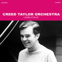 Creed Taylor Orchestra - Lonelyville