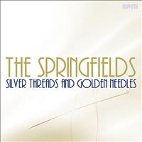 The Springfields - Silver Threads & Golden Needles
