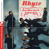 Rhyze - Just How Sweet Is Your Love (Digitally Remastered)