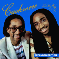 Cashmere - Let The Music Turn You On (Expanded Edition) [Digitally Remastered]