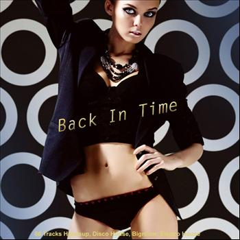 Various Artists - Back in Time - 80 Tracks Handsup, Disco House, Bigroom, Electro House