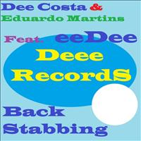 Dee Costa & Eduardo Martins feat. Eedee - Back Stabbing