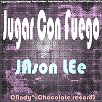 Jason Lee - Jugar Con Fuego (Original Club Mix)